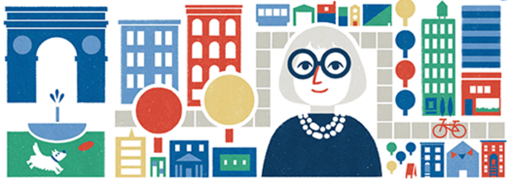 Google paid tribute to Jane Jacobs on her centennial in 2016.